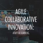 agile collaborative innovation