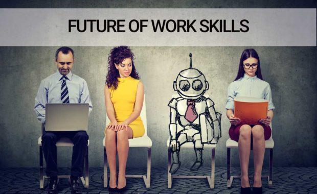 Future Of Work Skills – Change Starts Now