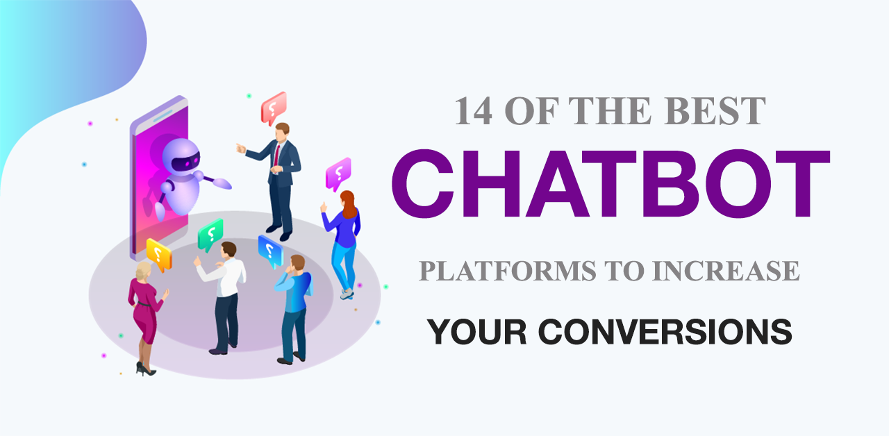Best AI ChatBot Platforms To Increase Conversions and Fuel